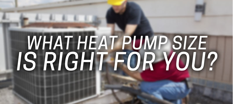 San Diego HVAC – What Size Heat Pump
